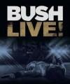 Blu-RayBush / Live! / Blu-Ray