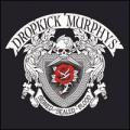 CDDropkick Murphys / Signed And Sealed In Blood / Digipack