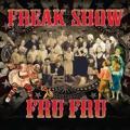 CDFru Fru / Freak Show