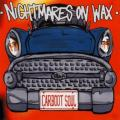 CDNightmares On Wax / Carboot Soul