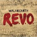 CDWalk Of The Earth / R.E.V.O.