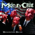 CDMötley Crue / Generation Swine