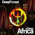 CDDeep Forest / Deep Africa