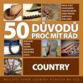 3CDVarious / 50 důvodů proč mít rád country / 3CD
