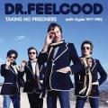 4CD/DVDDr.Feelgood / Taking No Prisoners / 1977-1981 / 4CD+DVD