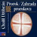CDDžibrán Chalíl / Prorok / Zahrada Prorokova