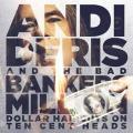 CDDeris Andi & Bad Bankers / Million Dollar Haircuts / 2CD / Digipac