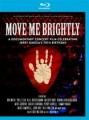 Blu-RayVarious / Move Me Brightly / Blu-Ray Disc