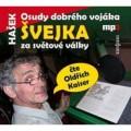CDHašek Jaroslav / Osudy dobrého vojáka Švejka za světové války