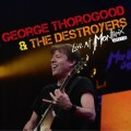 CDThorogood George & Destroyers / Live At Montreux 2013