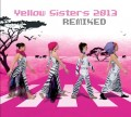 CDYellow Sisters / Remixed 2013 / 2CD