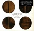 CDKronos Quartet / Aheym / Digipack