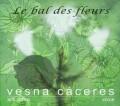 CDCaceres Vesna / Le Bal Des Fleurs