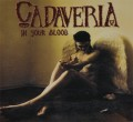 CDCadaveria / In Your Blood