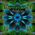 2CDTransatlantic / Kaleidoscope / 2CD