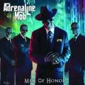 CDAdrenaline Mob / Men Of Honor