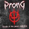 CDProng / Power Of The Damn Mixxxer