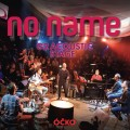 CD/DVDNo Name / G2 Acoustic Stage / CD+DVD