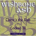 CDWishbone Ash / There's The Rub / Locked In / 2 alba na 1CD