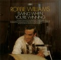 LPWilliams Robbie / Swing When You're Winning / Vinyl