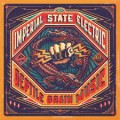 CDImperial State Electric / Reptile Brain Music