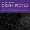CDLapčíková Zuzana / Orbis Pictus / CD+kniha