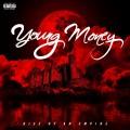 CDYoung Money / Rise Of An Empire