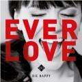 CDDie Happy / Everlove / Digipack
