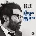 2CDEels / Cautionary Tales Of Mark Oliver Everett / 2CD
