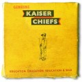 LPKaiser Chiefs / Education,Education,Education & War / Vinyl