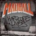 CDMadball / Harcore Lives