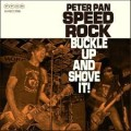 LP/CDPeter Pan Speedrock / Buckle Up And Shove It! / Vinyl / LP+CD