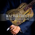 CDTrout Walter / Blues Came Callin'