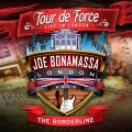 2CDBonamassa Joe / Tour De Force / Borderline / 2CD