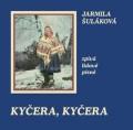 CDŠuláková Jarmila / Kyčera,kyčera