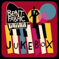 CDBent Fabric / Jukebox