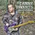 2CDBryant's Danny Redeyeband / Just As I Am