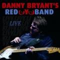 CDBryant's Danny Redeyeband / Live
