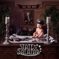 CDState Of Salazar / All The Way
