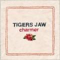 CDTigers Jaw / Charmer