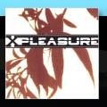 CDX-Pleasure / X-Pleasure