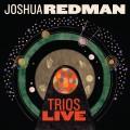 CDRedman Joshua / Trios Live