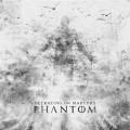CDBetraying The Martyrs / Phantom