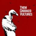 LPThem Crooked Vultures / Them Crooked Vultures / Vinyl
