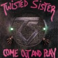 CDTwisted Sister / Come Out And Play