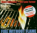 CDTurner Joe Lynn,Kajiyama A. / Fire Without Flame