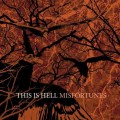 CDThis Is Hell / Misfortunes