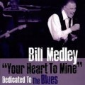 CDMedley Bill / Your Heart To Mine