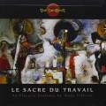 CDTangent / Le Sacre Du Travail
