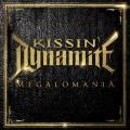 CDKissin Dynamite / Megalomania